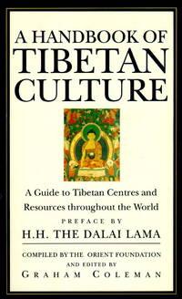 A Handbook of Tibetan Culture. Preface by H.H. The Dalai Lama