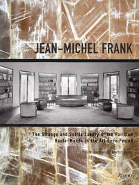 Jean-Michel Frank : The Strange and Subtle Luxury of the Parisian Haute-Monde in the Art Deco Period