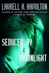 *Signed* Seduced by Moonlight (Meredith Gentry, Book 3) (1st)