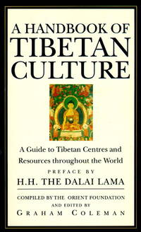 A Handbook of Tibetan Culture. Preface by H.H. The Dalai Lama