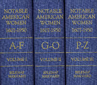 Notable American Women 1607-1950: A Biographical Dictionary  (3 Volume Set)
