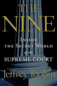 The Nine: Inside the World of The Supreme Court