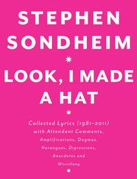 Look, I Made a Hat: Collected Lyrics (1981-2011)