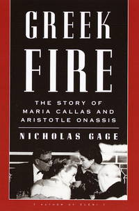 Greek Fire : The Story of Maria Callas and Aristotle Onassis