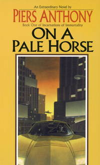 On a Pale Horse (Incarnations of Immortality Ser., Bk. 1)