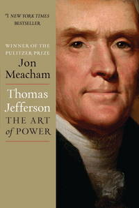 Thomas Jefferson : the Art of Power