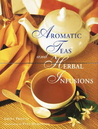 Aromatic Teas and Herbal Infusions