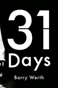 31 Days: The Crisis That Gave Us the Government We Have Today