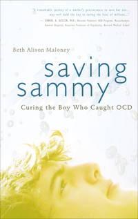 Saving Sammy: Curing the Boy Who Caught OCD