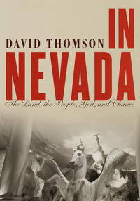 In Nevada: The Land, the People, God, and Chance